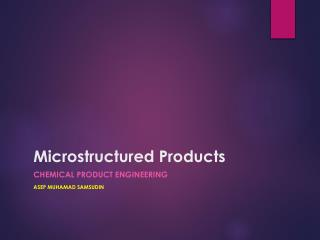 Microstructured  Products