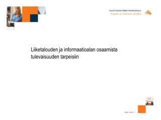 Liiketalouden ja informaatioalan osaamista tulevaisuuden tarpeisiin