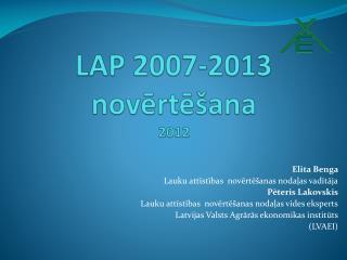 LAP 2007-2013 novērtēšana 2012
