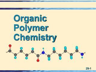Organic Polymer Chemistry