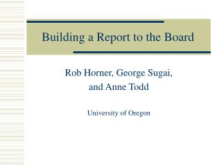Building a Report to the Board