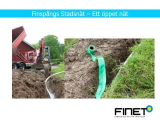 Finspångs Stadsnät – Ett öppet nät