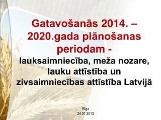 Rīga 24.01.2013