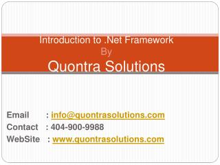 Introduction to DotNet FrameWork by QuontraSolutions