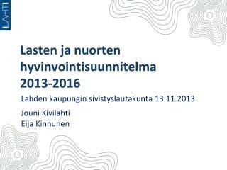 Lasten ja nuorten  hyvinvointisuunnitelma 2013-2016
