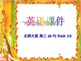 北师大版 高二  (6-7) Unit 13