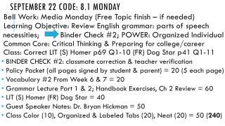 September  22  Code:  8.1 MONDAY