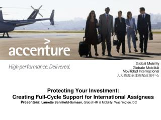 Protecting Your Investment:  Creating Full-Cycle Support for International Assignees