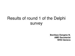 Results of round 1 of the Delphi survey