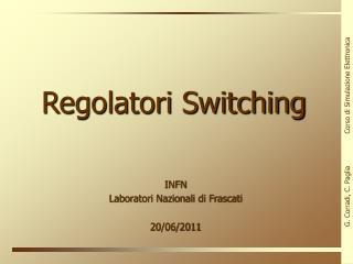 Regolatori Switching