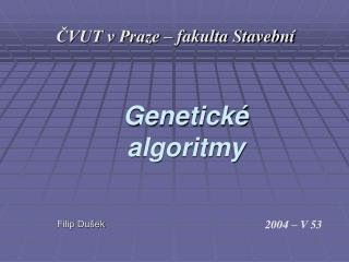 Genetick� algoritmy