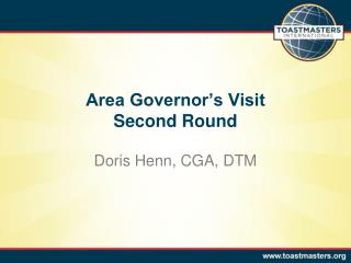 Area Governor's Visit  Second Round