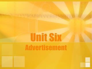 Unit Six Advertisement