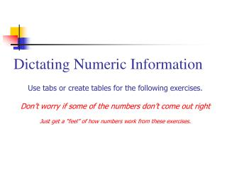Dictating Numeric Information