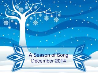 A Season of Song December 2014