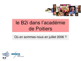 le B2i dans l�acad�mie de Poitiers