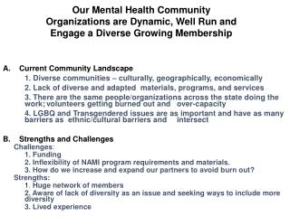 Current Community Landscape 1. Diverse communities – culturally, geographically, economically