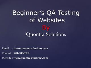 Beginner�s QA Testing of  Websites By Quontra Solutions