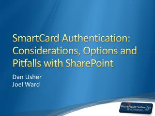 SmartCard Authentication: Considerations, Options and Pitfalls with SharePoint