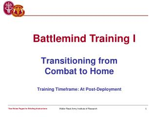 Transitioning from  Combat to Home Training Timeframe: At Post-Deployment