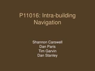 P11016: Intra-building Navigation