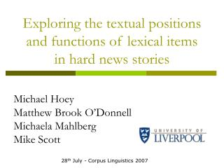 Exploring the textual positions and functions of lexical items in hard news stories