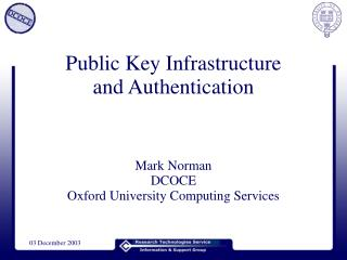 Public Key Infrastructure and Authentication