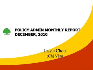 POLICY ADMIN MONTHLY REPORT DECEMBER, 2010