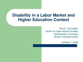 Disability in a Labor Market and Higher Education Context