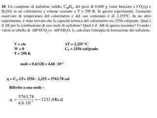 V = cte W = 0 T = 298 K