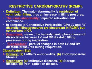 RESTRICTIVE CARDIOMYOPATHY RCMP: