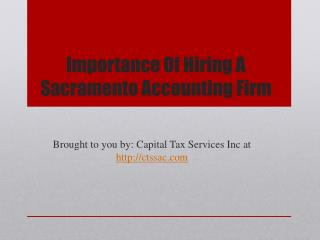 Importance Of Hiring A Sacramento Accounting Firm