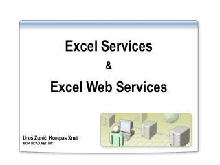 Excel Services & Excel Web Services