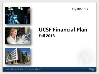 UCSF Financial Plan Fall 2013