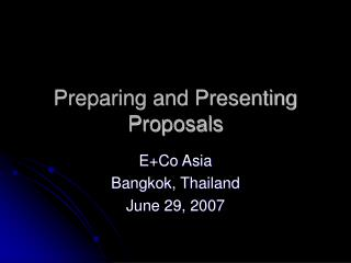 Preparing and Presenting Proposals