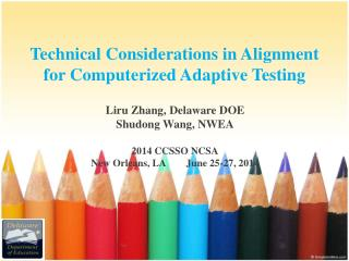 Technical Considerations in Alignment for Computerized Adaptive Testing