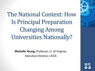 The National Context: How Is Principal Preparation Changing Among Universities Nationally?
