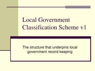 Local Government Classification Scheme v1
