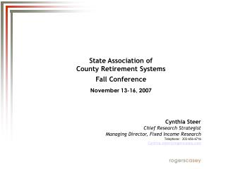 State Association of  County Retirement Systems  Fall Conference November 13-16, 2007