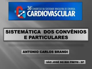 SISTEMÁTICA DOS CONVÊNIOS E PARTICULARES