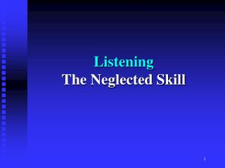 Listening  The Neglected Skill