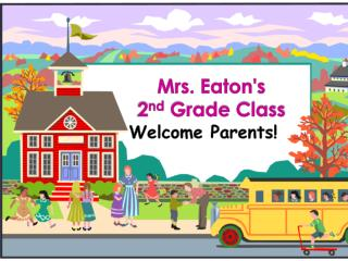 Mrs. Eaton's  2 nd  Grade Class