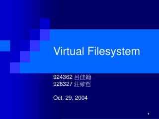 Virtual Filesystem