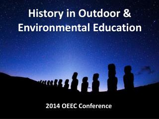 History in Outdoor & Environmental Education
