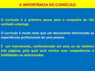 A IMPORTÂNCIA DO CURRÍCULO