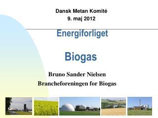 Energiforliget Biogas