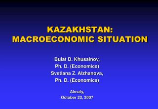 KAZAKHSTAN: MACROECONOMIC SITUATION