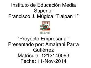 Nombre de la empresa: TOP MODA Fundador de la empresa: Amairani Parra Gutiérrez