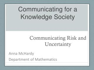 Communicating for a Knowledge Society
