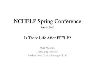 NCHELP Spring Conference